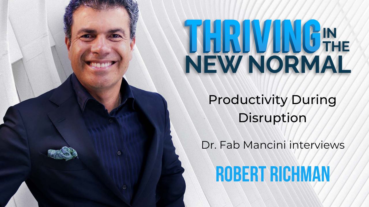 Productivity During Disruption