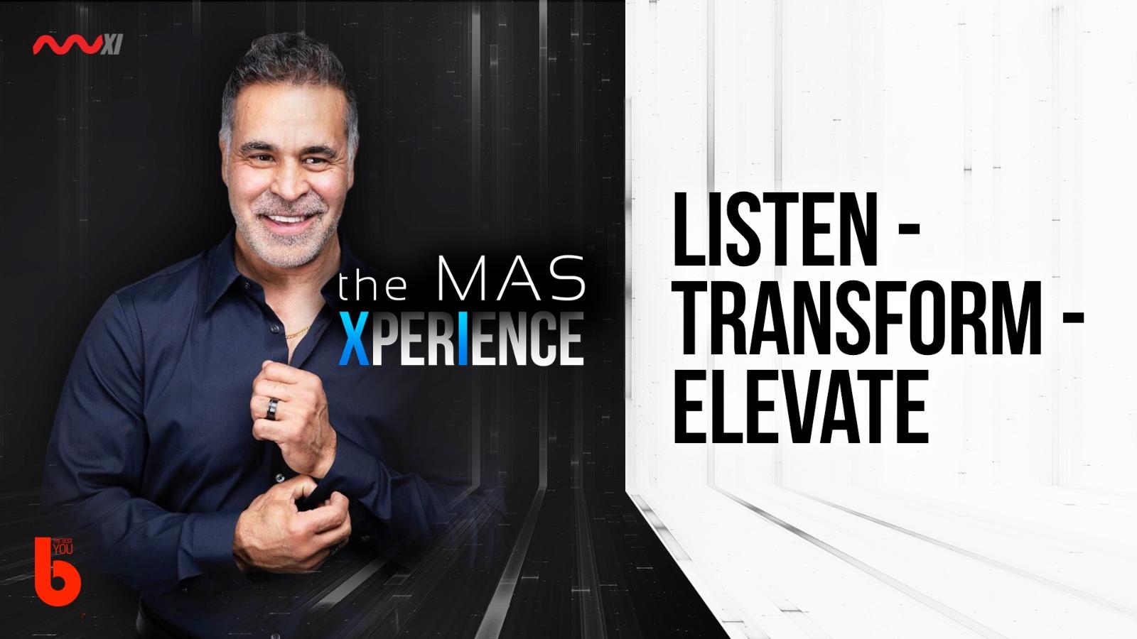 Listen - Transform - Elevate