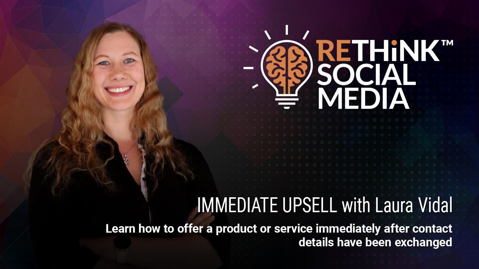 Episode 6 - Immediate Upsell with Laura Vidal